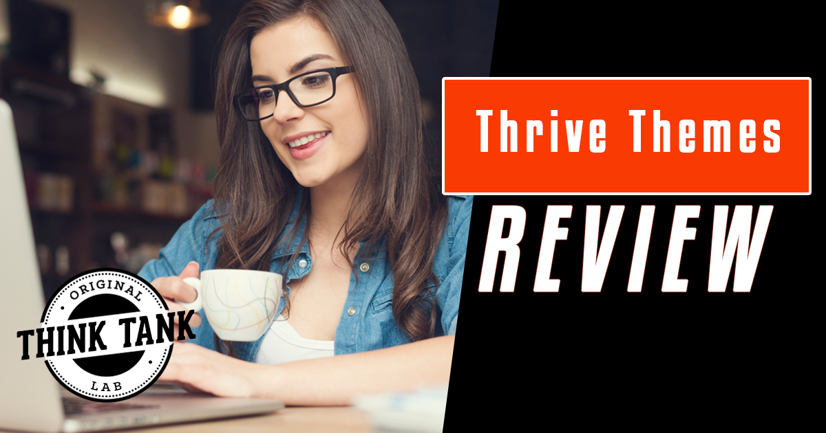Thrive Themes Review And Discount Code for 2019