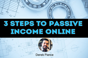3 Steps to Passive Income Online