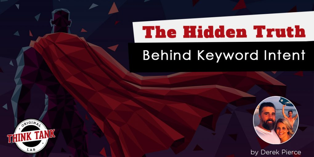 The Hidden Truth Behind Keyword Intent
