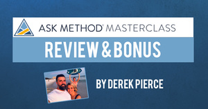 Ask Method Masterclass Review and Bonus