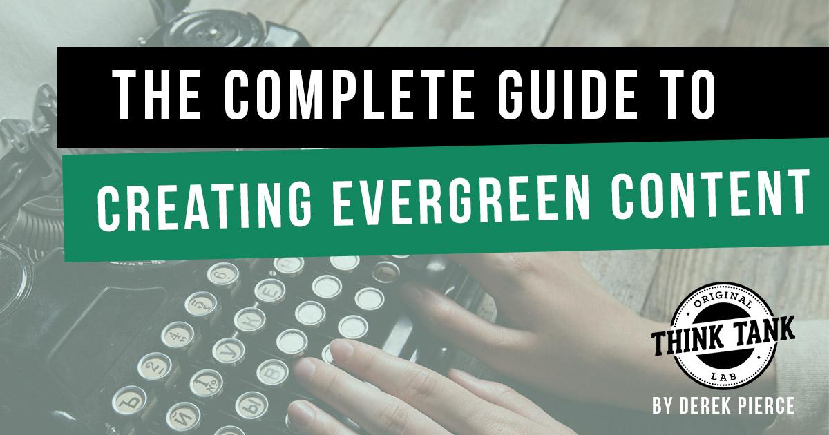 Evergreen Content Creation